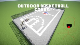 Outdoor Basketball Court (Full) Minecraft Map & Project