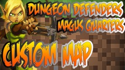 Dungeon Defenders Magus Quarters Tower Defense Map Minecraft Project