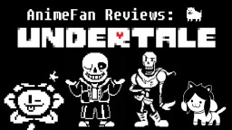 AnimeFan Game Reviews - Undertale (MOST OVERHYPED GAME EVER?) Minecraft
