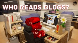 Who Reads Blogs? Minecraft