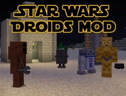 [1.8.9] Star Wars Droids Mod - with C3PO, R2D2, and more droids (Updated 3/1/2016) Minecraft Mod