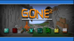 Gone² [1.8-1.11] Minecraft Texture Pack