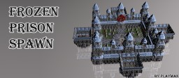 Frozen Prison Spawn [With Download]