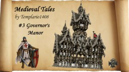 Medieval Tales: #3 Governor's Manor Minecraft Map & Project