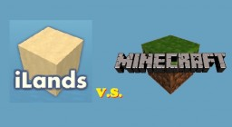 iLands vs. Minecraft, and My Past Suggestions to iLands Minecraft Blog