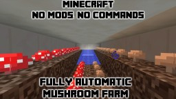 100% Automatic Mushroom Farm Minecraft Blog Post