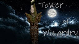 Tower of Wizardry Minecraft Map & Project