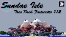 Sundae Isle - Tree Pack Featurette #15 Minecraft Map & Project