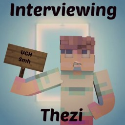 Interviewing Thezi Minecraft Blog