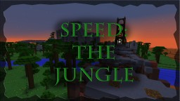 Speed: the Jungle 1.9 Minecraft Project