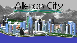 Alleron City : In 2018 We Are BACK!! Minecraft Map & Project