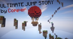 - Ultimate Jump Story -     by Comper Minecraft Map & Project