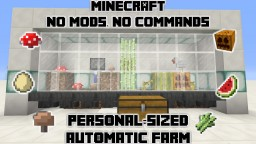 Compact Fully Auto Food Farm - Personal-sized Minecraft Blog Post