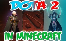Dota 2 Minecraft Map Minecraft Map & Project