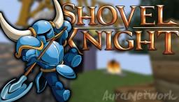 SHOVEL KNIGHT || Aura Parkour Network Minecraft Map & Project