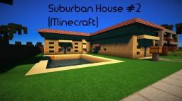 Suburban House #2 Minecraft Project