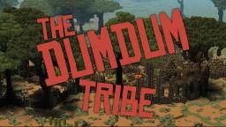 The DumDum Tribe! Minecraft Map & Project
