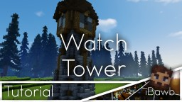 Medieval Watch Tower /w Tutorial Minecraft Map & Project