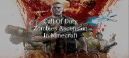 Call of Duty Zombies Ascension Minecraft Project