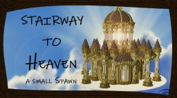 Stairway to Heaven - a small spawn Minecraft Project