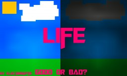 -Life- Minecraft Blog Post