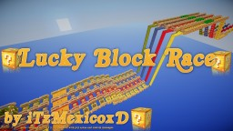 Lucky Block Race [1.10.2] Minecraft Map & Project