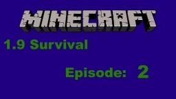 Minecraft 1.9 Survival Adventure Episode 2 Minecraft Blog