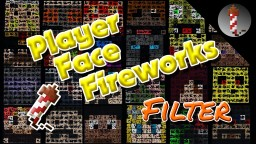 Player Face Firework (MCEdit Filter) Minecraft Project