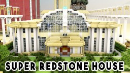 SUPER REDSTONE HOUSE (1000+ Redstone Creations) - Part 2 Minecraft Blog Post