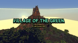 Village of the Green Minecraft Map & Project