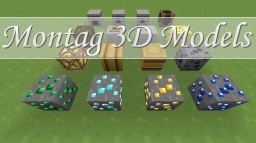 Montag 3D Models Minecraft Texture Pack