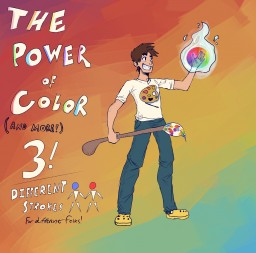 The Power of Color (and more!): Bonus Blog --- Different Strokes for Different Folks Minecraft Blog Post