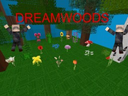 [1.9] Dreamwoods Minecraft Texture Pack