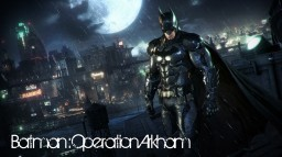 Batman:Operation Arkham (DEMO) Minecraft Project