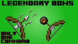 Legendary Bows with only ONE command! Minecraft Map & Project