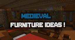 Medieval Furniture Ideas Minecraft Map & Project
