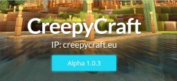 Creepycraft reallife server 1.8