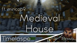 Timelapse | Medieval House Minecraft Map & Project