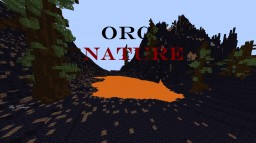 Orc Nature Minecraft Map & Project
