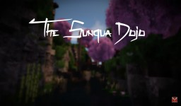 [Plot] - The Sunqua Dojo Minecraft Project