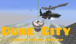 Dune City - A Minecraft Survival Games Map [For now no release date in sight] Minecraft Map & Project