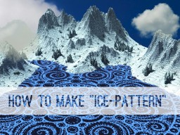 """How to make """"Ice-Patterns"""" in WP (Worldpainter) Minecraft Blog Post"""
