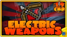 Electric Bows and Bombs in one command! (Minecraft 1.9) Minecraft Project