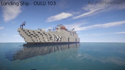 Landing Ship - OULU 103 Minecraft