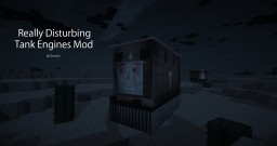 [1.7.10] [Horror] Really Disturbing Tank Engines Mod v1.0.0 - Adds hostile trains! | Mobs | Foods | Weapons Minecraft Mod