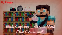 "Mob Capture - Vanilla ""Mod"" (One Command!) Minecraft Project"