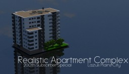 Realistic Apartment Complex: 200th Subscriber Special - LPC