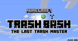 Trash Bash: The Last Trash Master - A competitive multiplayer recycling game! Minecraft Project