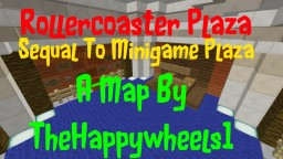 Rollercoaster Plaza - By TheHappywheels1 Minecraft
