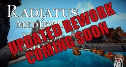 Radiatus - Medieval World Project Minecraft